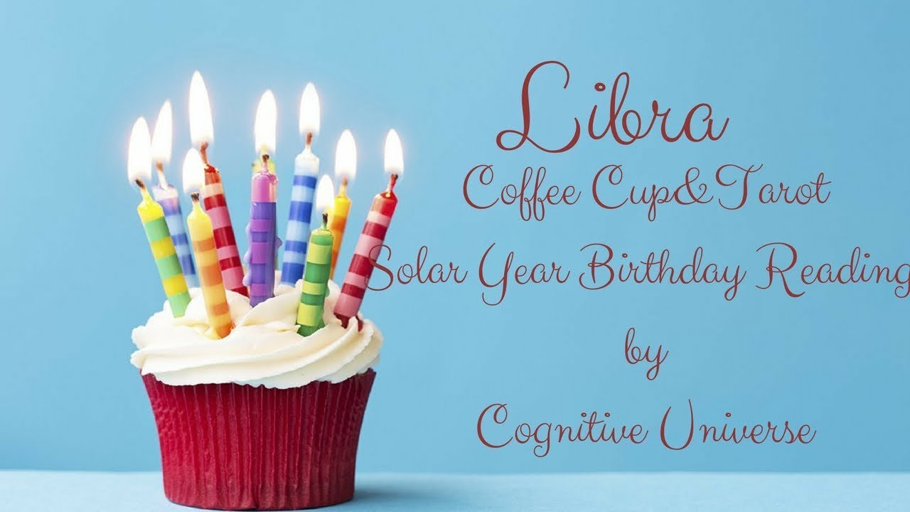 Libra Happy Birthday Coffee Cup Solar Year Birthday Reading By