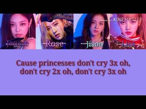 Princesses Don't cry - Aviva (BLACKPINK version)