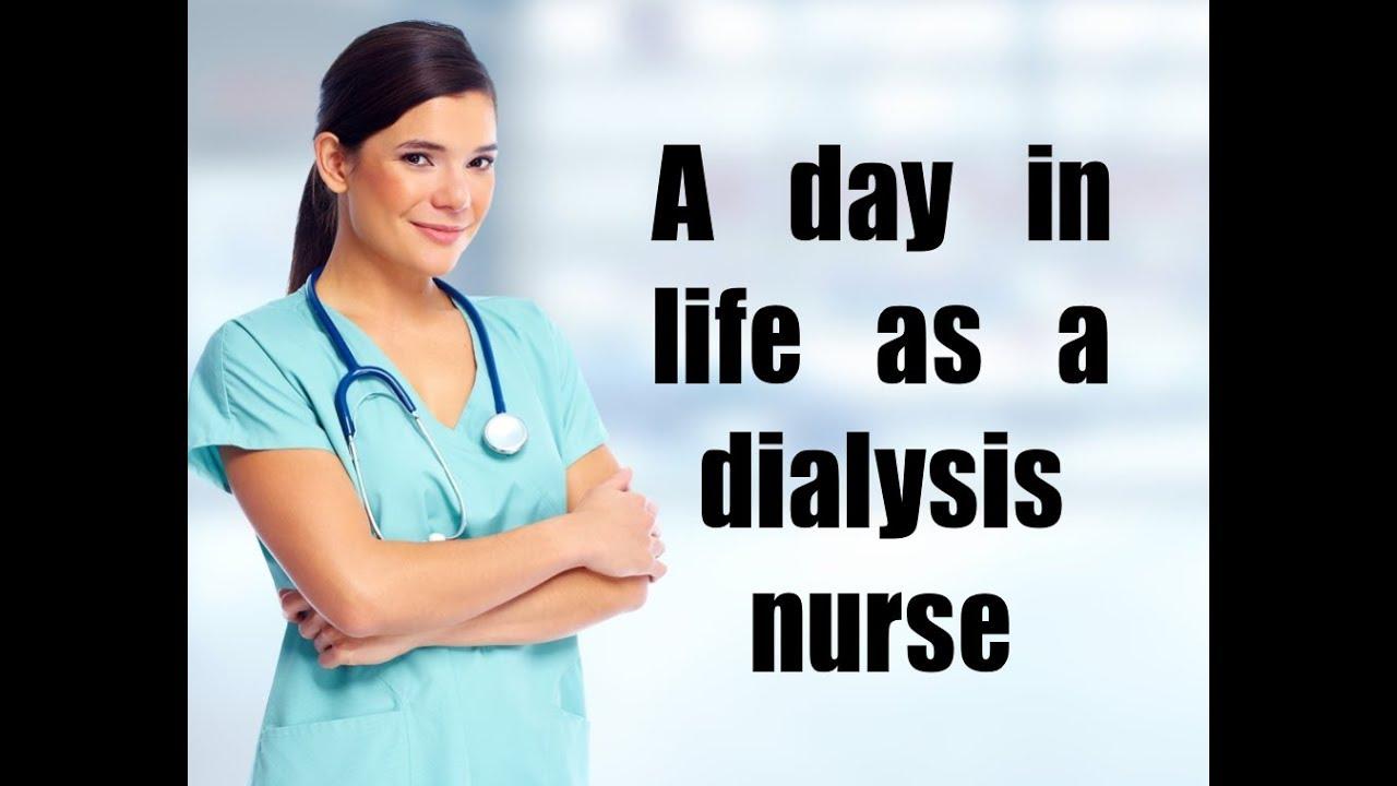 A day in life as a dialysis nurse