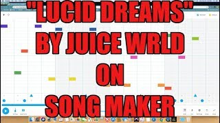 """""""Lucid Dreams"""" Juice Wrld beat on Song Maker by Chrome Music Lab"""