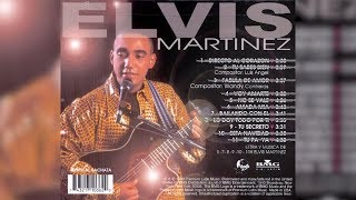 Elvis Martinez -  Tu Secreto (Audio Oficial) álbum Musical Directo Al Corazon - 1999