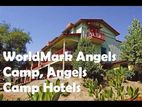 Worldmark Angels Camp Hotels California