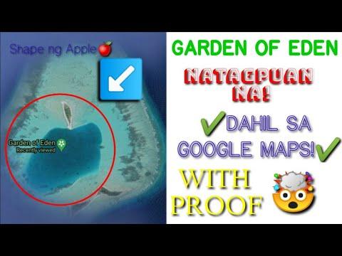 Download Garden of Eden🍎 Natagpuan na! Salamat sa Google Maps✔️