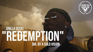 "Drilla Duski - ""Redemption"" (Official Video) 