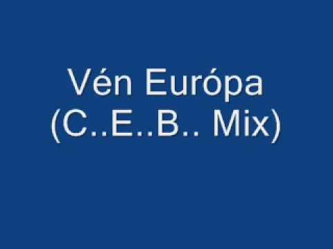 Vén Európa (C..E..B.. Mix)