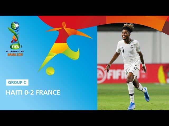 Haiti v France Highlights - FIFA U17 World Cup 2019 ™