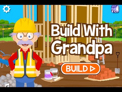 NEW APP! Build With Grandpa   Design And Build Your House!   Ellie