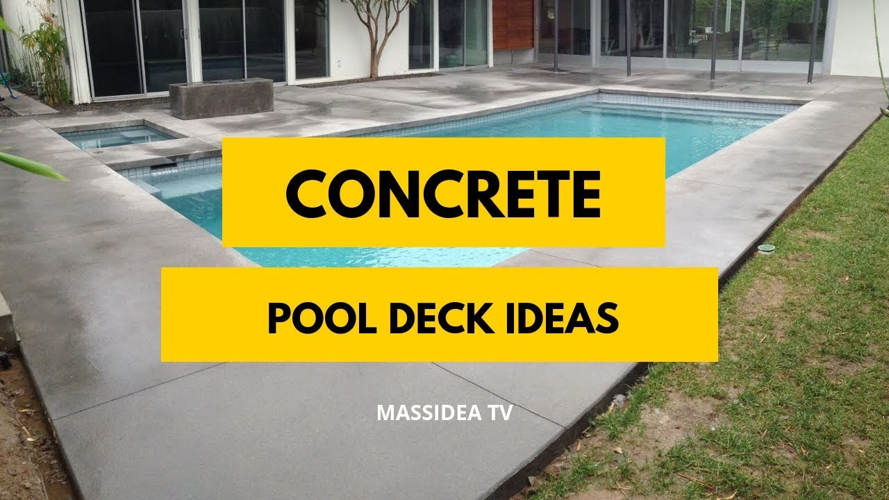 75 Amazing Concrete Pool Deck Ideas Around The Worlds Youtube