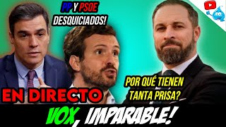 VOX SIGUE CRECIENDO y VUELVE LOCO a PP Y PSOE que PACTAN! BATET ACOJONADA DIRECTO DE LOS VIERNES 166