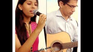Video Piya Bawari - Khubsoorat   Acoustic cover by Priya Nandini & her dad Lekh Raj download MP3, 3GP, MP4, WEBM, AVI, FLV Juli 2018