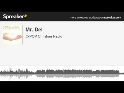 Mr. Del (part 2 of 2, made with Spreaker)