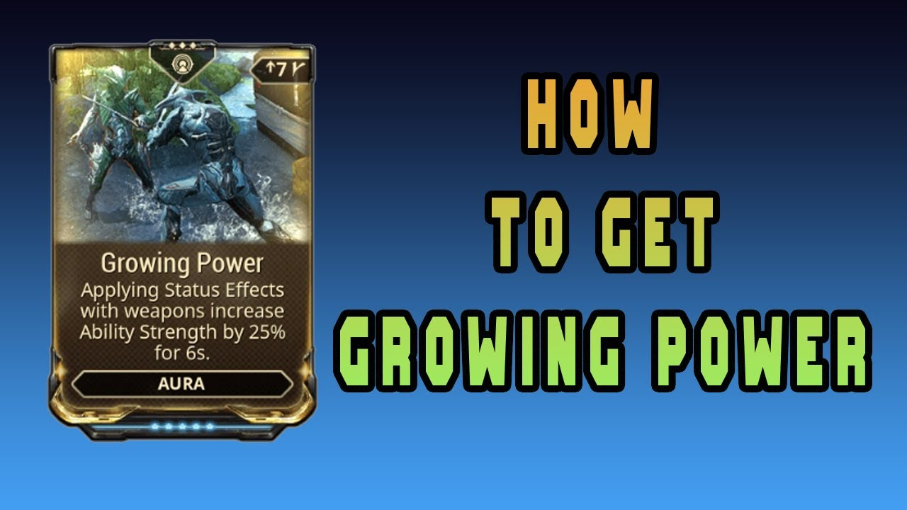 How To Get Growing Power Warframe Youtube Warframe ps4 | with growing power inactive, does the extra power strength remain? how to get growing power warframe youtube