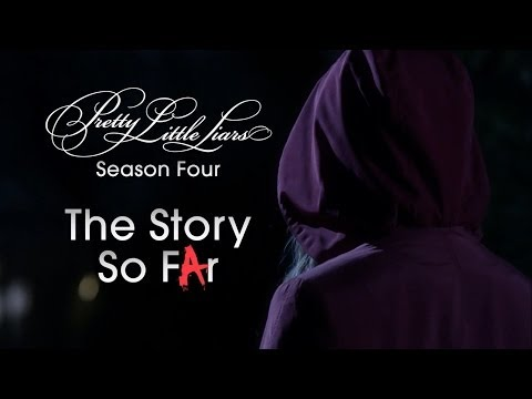 Pretty Little Liars - Season 4 Official Recap