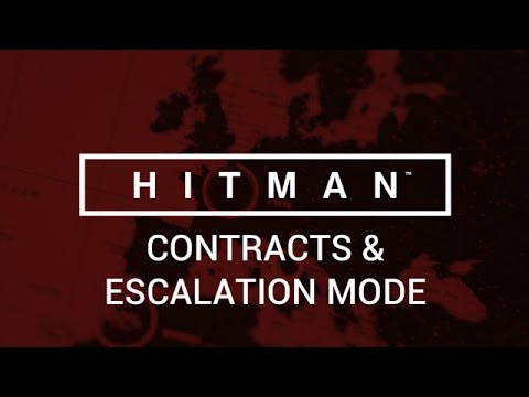Hitman: Episode One - Contracts & Escalation Mode