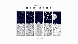 Panda Dub - Horizons - 02 - La 2ème Lune