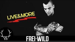 Frei.Wild - Bis zum Ende der Welt  [EPK - R&R Live + More]