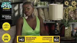 """LEKKI WIVES - THE MOVIE UK PREMIERE - """"INTRODUCING UJU"""" - 14TH/15TH MARCH - OLAMIDE PERFORMING"""