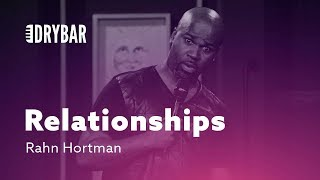 When You Know About Relationships. Rahn Hortman