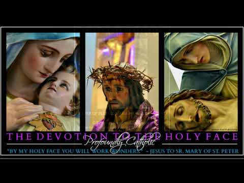 The Prayers of Reparation to the Holy Face of Jesus Video 2