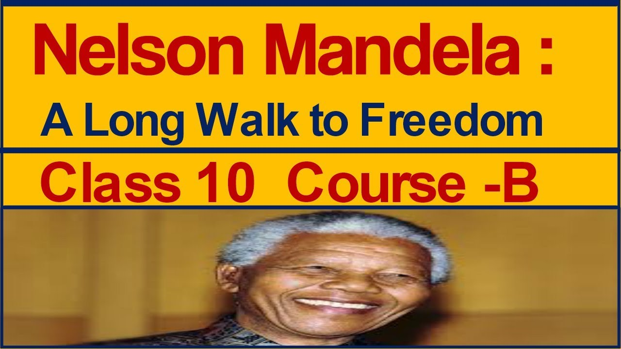 nelson mandela long walk to freedom sparknotes