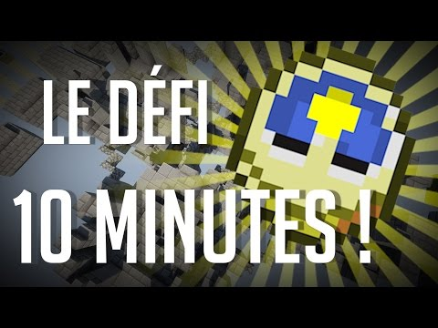Le Défi 10 Minutes !