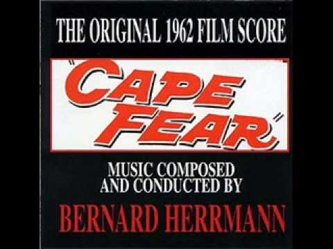 Bernard Herrmann - Cape Fear (1962) - 1. Main Title