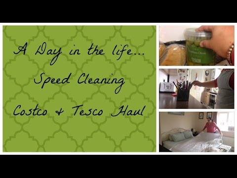 Speed Cleaning, Costco & Tesco Haul - DITL