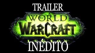 world of warcraft legion trailer completo  machinima