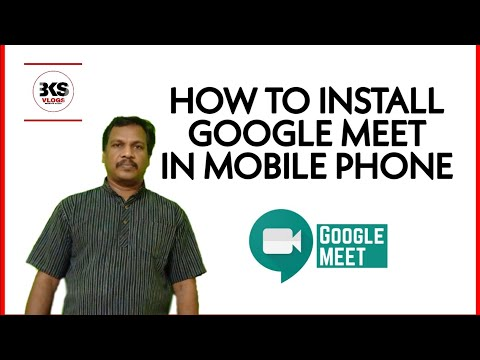 how-to-install-google-meet-in-your-mobile-phone..