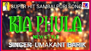 Sambalpuri Song [] KIA PHULA [] New Style ( Singer- Uma)