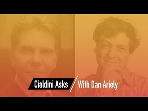 Cialdini Asks: Dan Ariely