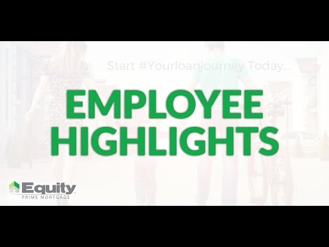 Equity Prime Mortgage - Employee Highlight - December 2015