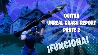 Solucion de Fortnite / Unreal Engine 4 Crash Reporter/ SOLUCION! PARTE 2 LÜGNER
