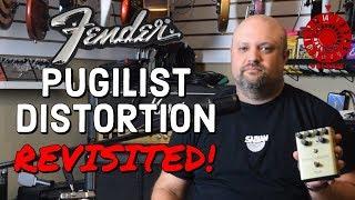 Fender Pugilist Distortion Revisited!
