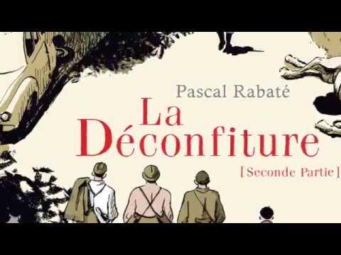 bande annonce de l'album La Déconfiture T.2