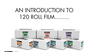 LOADING 120 FILM - By ILFORD PHOTO