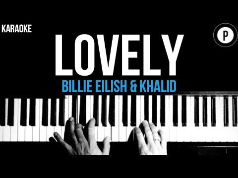 Billie Eilish Khalid Lovely Karaoke Slower Acoustic Piano Instrumental Cover Lyrics Youtube