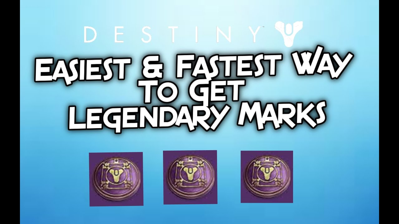 Easiest and fastest way to get lagendary mark destiny taken king