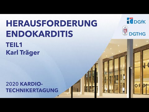 Herausforderung Endokarditis | Prof. Karl Träger, Ulm | Virtuelle Kardiotechnikertagung 2020