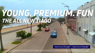 The All New Tiago - More Young. More Premium. More Fun