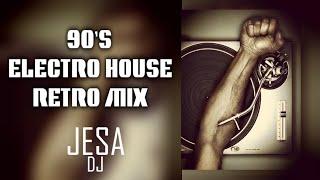 90's ELECTRO HOUSE RETRO MIX. Changa de los 90 / FLASHBACK.