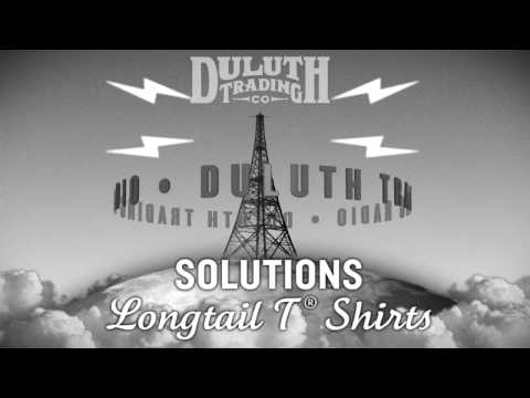 Duluth Trading Radio Commercial: Solutions Longtail T® Shirt