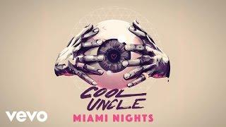 Cool Uncle (Bobby Caldwell & Jack Splash) - Miami Nights (Audio)