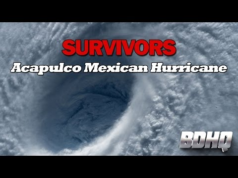 Acapulco Mexican Hurricane Survivors - Deadliest Eastern Pacific Storm