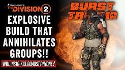 The Division 2 - This Build will WIPE ENTIRE GROUPS! My first explosive build in Tu9!!!