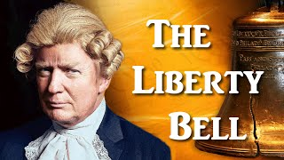The Liberty Bell - TRUMP 2016
