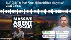 MAP 051: The Truth About Millennial Home Buyers w/ Jacob Gaffney