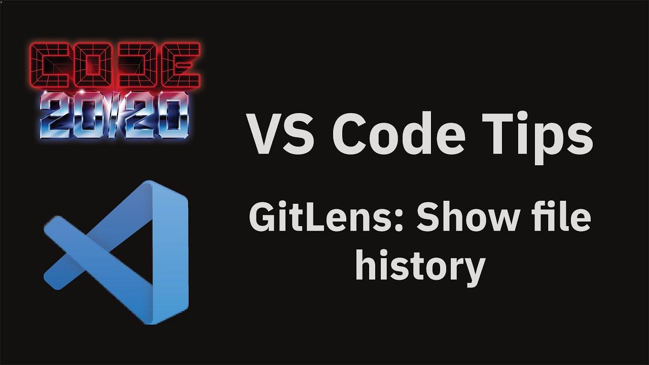 GitLens: Show file history