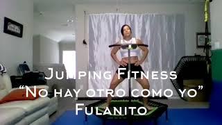 Jumping Fitness - No hay otro como yo