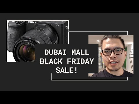 DUBAI MALL and BLACK FRIDAY SALE!